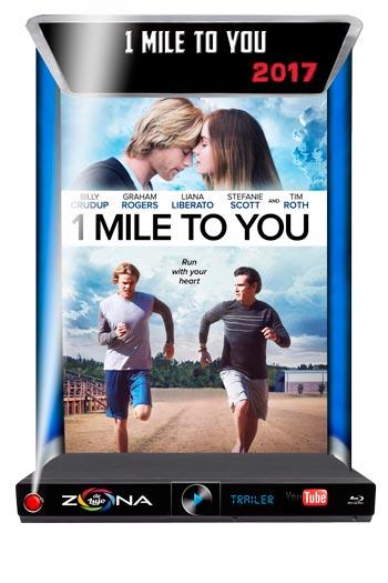 Película 1 Mile to You 2017