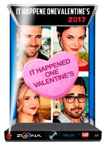 Película It Happened One Valentine's 2017