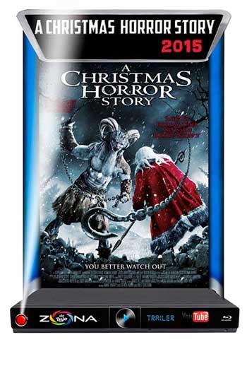 Película A chistmas Horror Story 2015