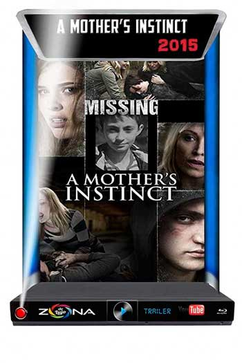 Película A Mother's Instinct 2015