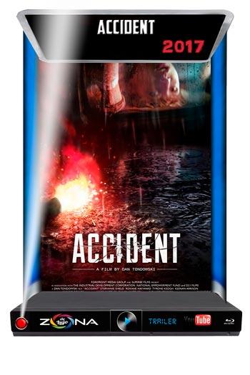Película Accident 2017
