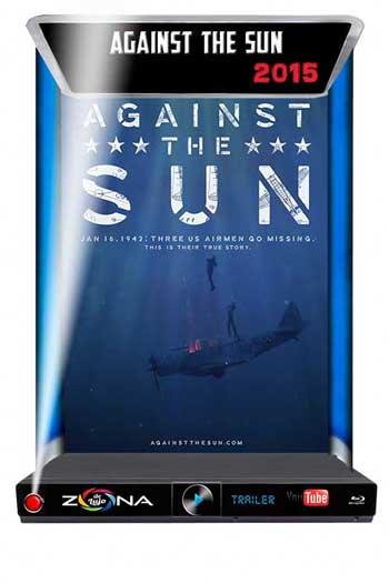 Película Against the Sun 2015