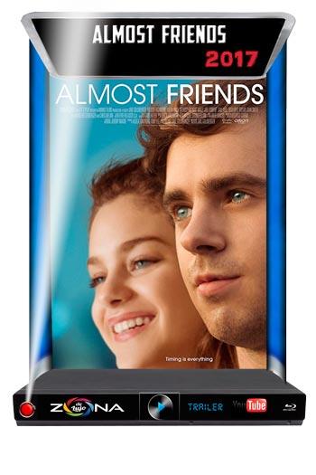 Película Almost Friends 2017