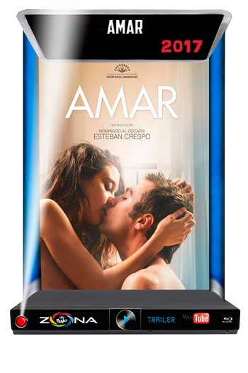 Película Amar 2017