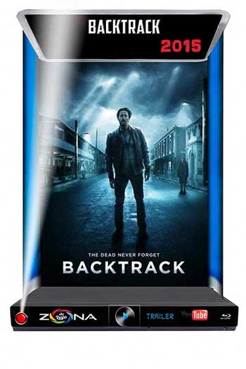 Película Backtrack 2015