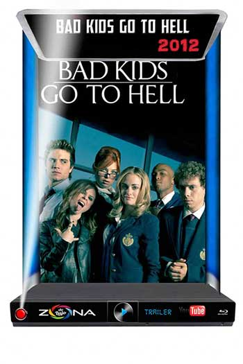 Película Bad Kids go to Hell 2012