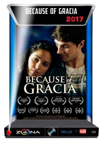 Película Because Of Grácia 2017