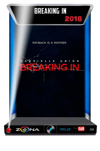 Película Breaking In 2018