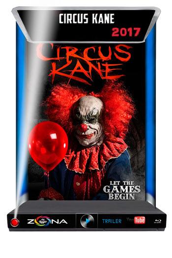 Película Circus Kane 2017