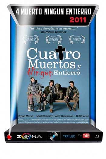 Película 4 Muertos Ningun Entierro 2011