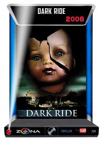 Película Dark Ride 2006