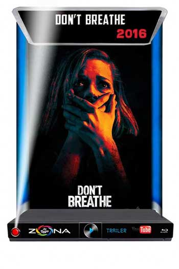Película Don't Breathe 2016