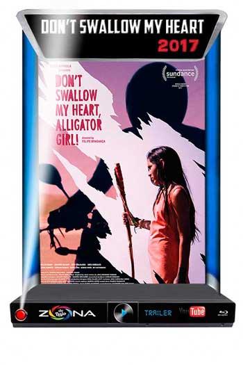 Película Don't Swallow my Heart 2017