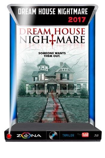 Película Dream House Nightmare 2017