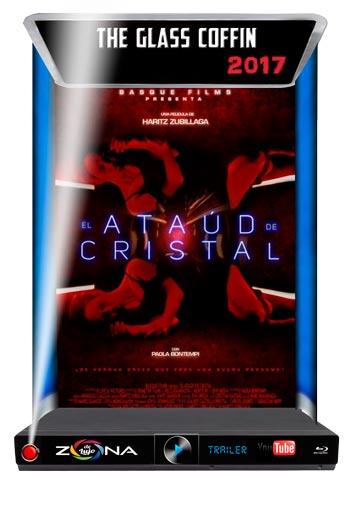 Película el ataud de cristal 2017