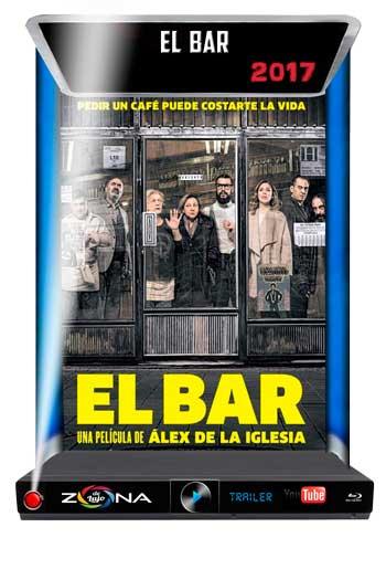 Película El Bar 2017