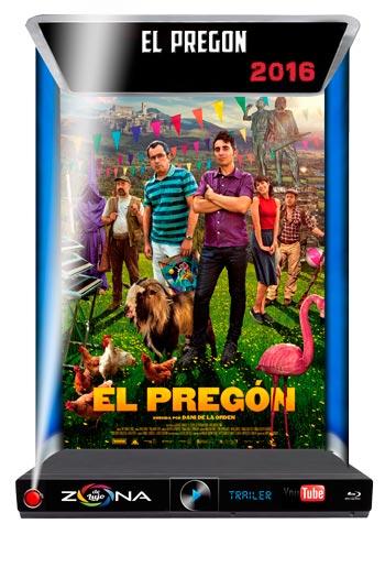Película El Pregón 2016