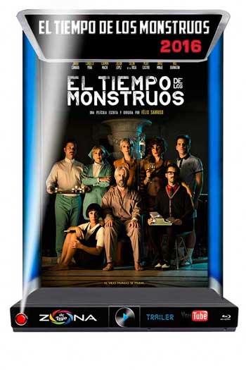 Película El tiempo de los monstruos 2016