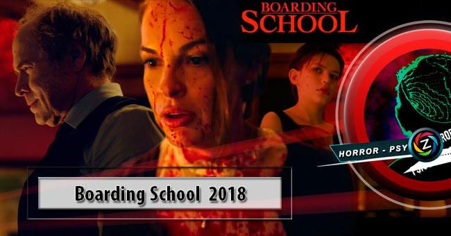 Película Boarding School 2018
