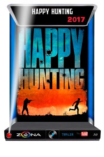 Película Happy Hunting 2017