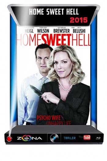 Película Home Sweet Hell 2015