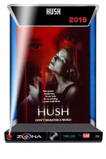Película Hush 2016