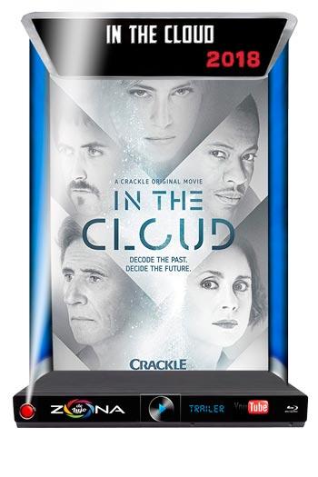 Película In The Cloud 2018