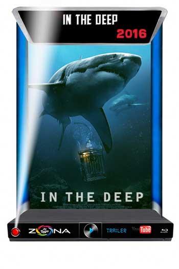 Película In the Deep 2016