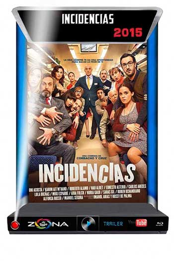Película Incidencias 2015
