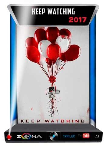 Película Keep Watching 2017