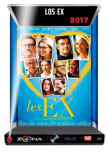 Película Los Ex 2017