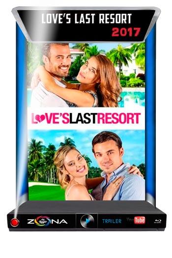 Película Love's Last Resort 2017