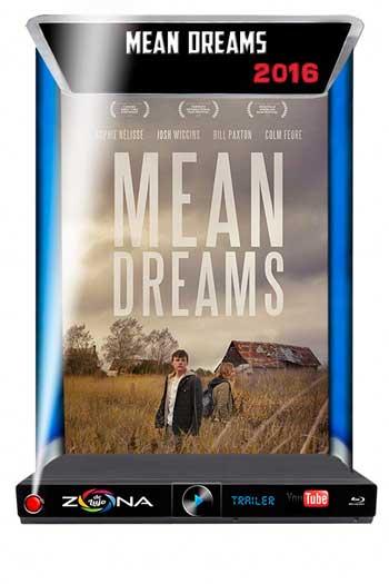 Película Mean Dreams 2016