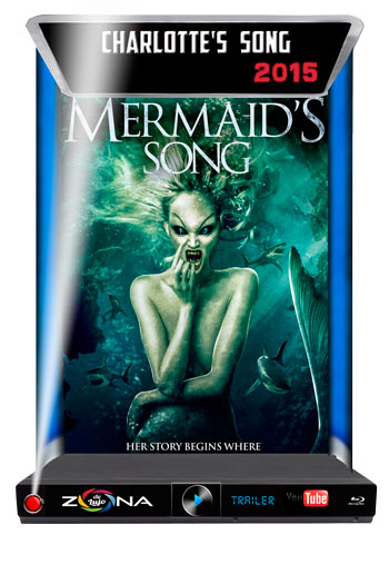 Película Mermaid's Song 2015