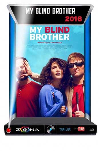 Película My Blind Brother 2016