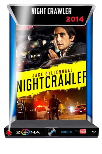 Película Nightcrawler 2014