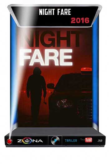 Película Night Fare 2016