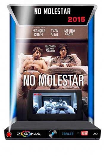 Película No molestar 2015