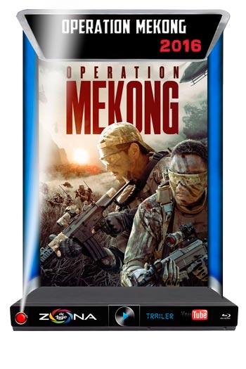 Película Operation Mekong 2016
