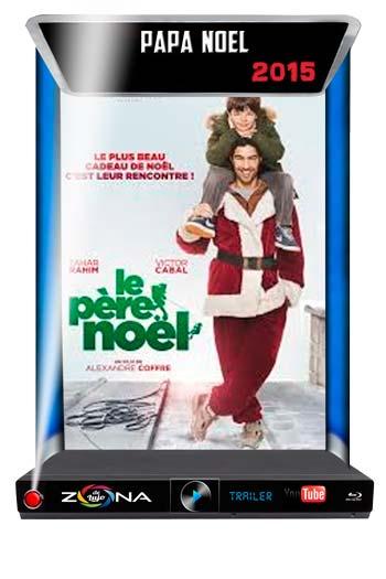 Película Le père Noël 2015