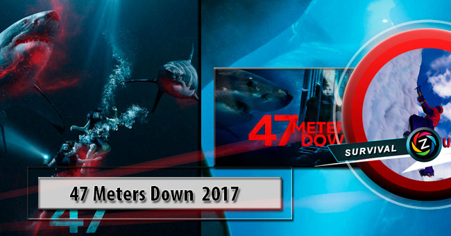 Movie 47 Meters Down 2017