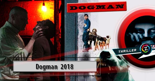 Película Dogman 2018