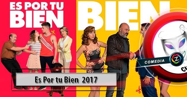 Película Es por tu bien (2017)