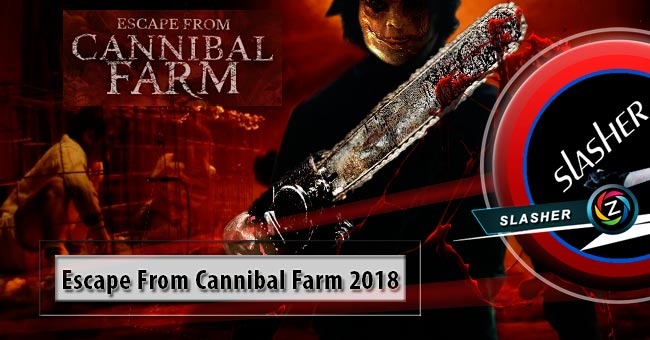 Movie Escape From Cannibal Farm 2018