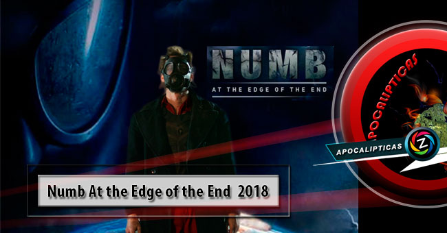 Movie Numb. At The Edge Of The End 2018