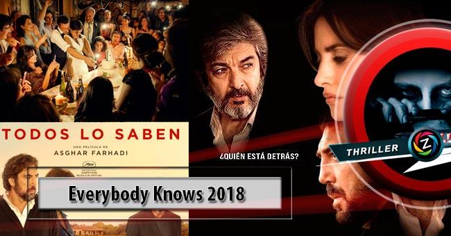 Película Todos los Saben 2018