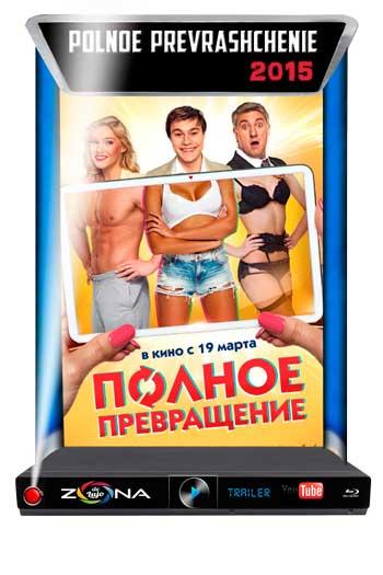 Película Polnoe prevrashchenie 2015