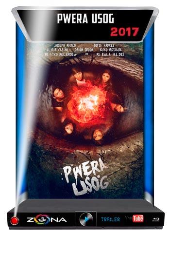 Película Pwera Usog 2017