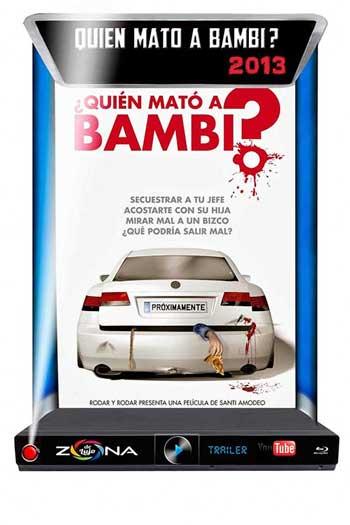 Película Quien Mato a Bambi 2013