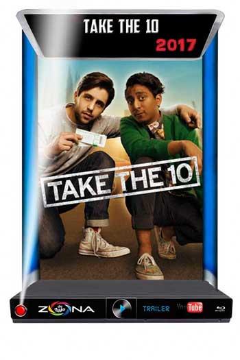 Película Take the 10 2017
